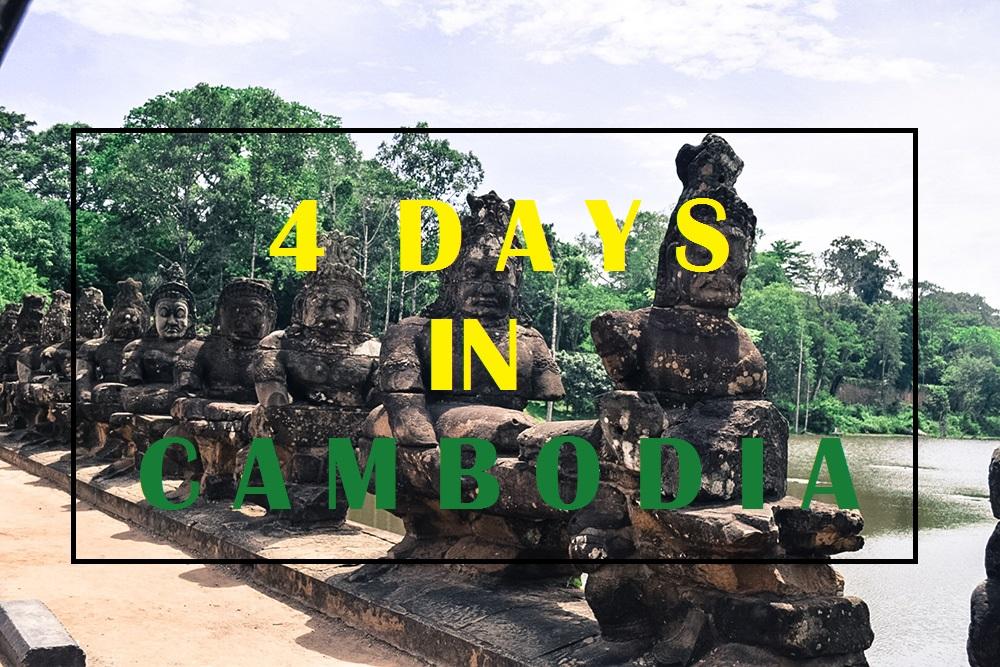 4 Days in Cambodia