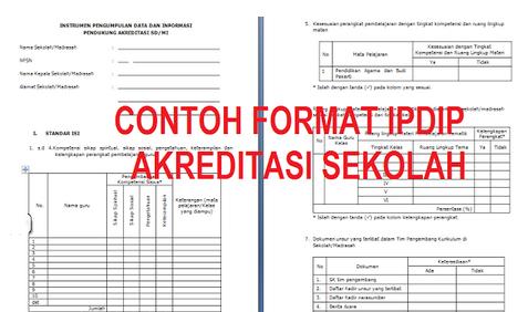 Format IPDIP Akreditasi SD/MI SMP/MTS SMA/MA SMK/MAK