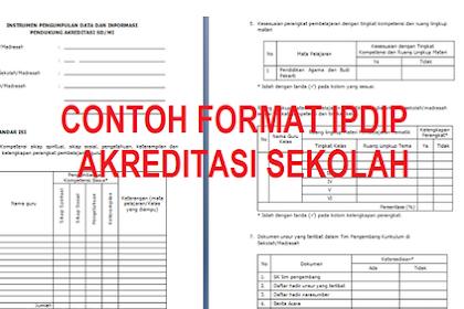 Format IPDIP Akreditasi SD/MI SMP/MTS SMA/MA SMK/MAK Terbaru