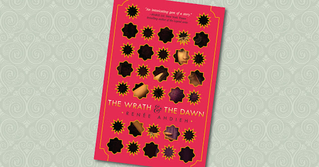 The Wrath and the Dawn Renee Ahdieh Cover