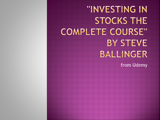 """Investing in stocks The complete course"" by Steve Ballinger from Udemy - Review, investment course, stock market course, online investing course, online share market course review"