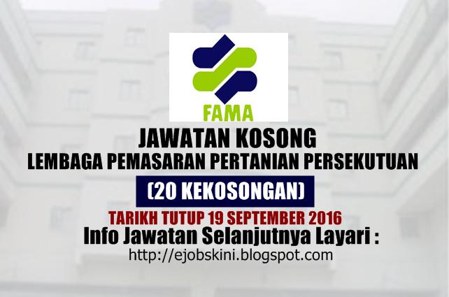 Jawatan kosong Lembaga Pemasaran Pertanian Persekutuan (FAMA) September 2016