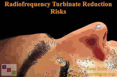 Turbinate Radiofrequency Complications - Turbinate Radiofrequency Risks - Radiofrequency Turbinate Reduction Complications