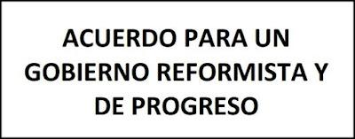 ACUERDO PARA UN GOBIERNO REFORMISTA Y DE PROGRESO 23 febrero 2016. Pacto de Gobierno PSOE Ciudadanos.