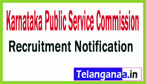 Karnataka Public Service Commission (KPSC) Recruitment Notification