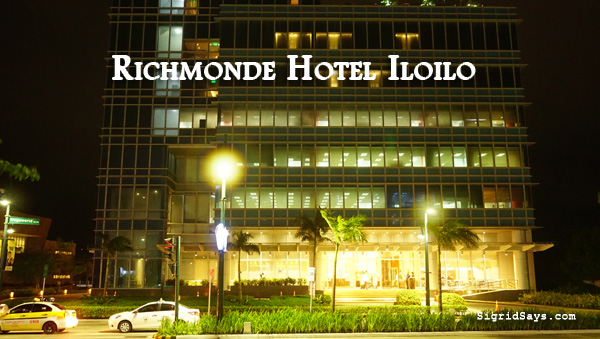 Richmonde Hotel Iloilo - Iloilo hotel - family travel - Philippines - Iloilo Business Park