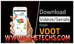 How To Download Videos From Voot On PC and Android