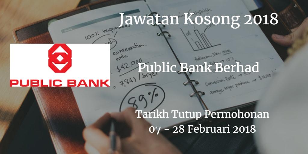 Jawatan Kosong  Public Bank Berhad 07 - 28 Februari 2018