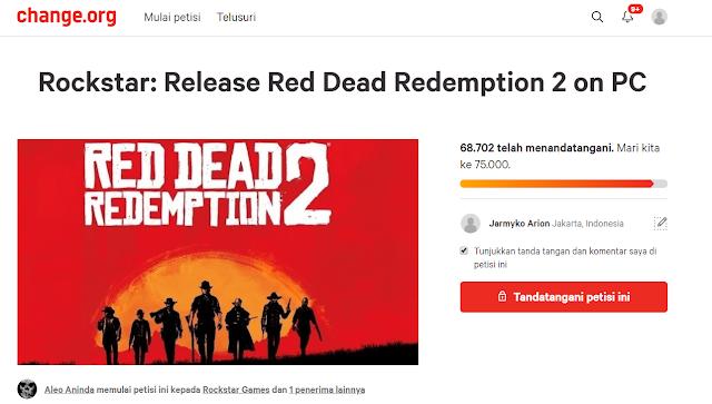 Ada sebuah petisi unik di change.org yaitu berisikan agar game Red Dead Redaption 2 dirilis di PC.