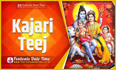 2020 Kajari Teej Date and Time, 2020 Kajari Teej Festival Schedule and Calendar