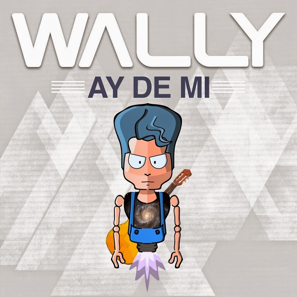 Ay De Mi, Wally, Ay De Mi, musica latina