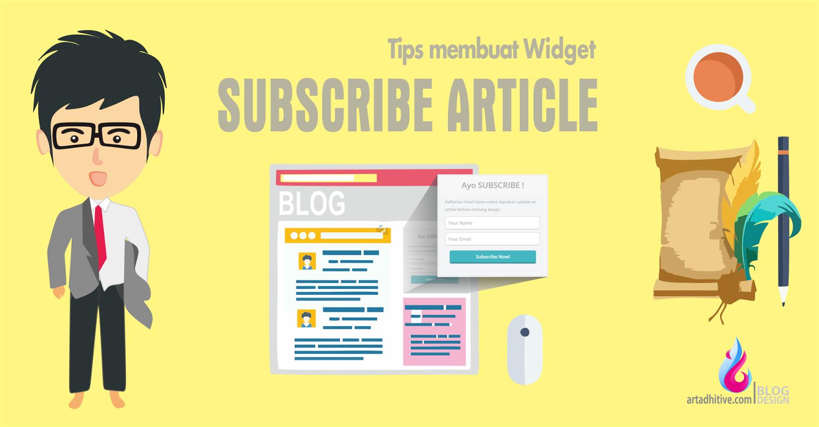 Widget Subscribe Berlangganan Artikel