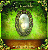 Ciccada A Child In The Mirror