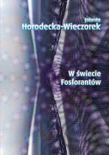 W świecie Fosforantów - Jolanta Horodecka-Wieczorek