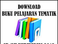 Download Buku Pelajaran Tematik SD/MI Lengkap Kurikulum 2013