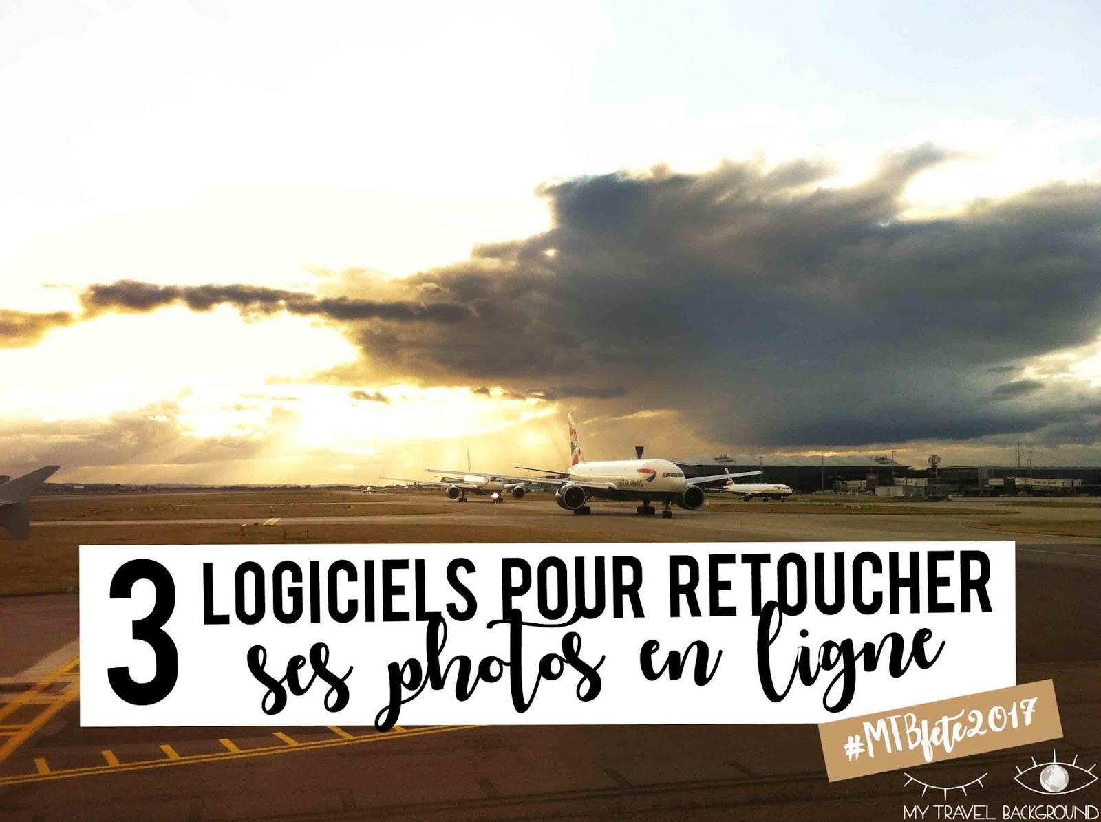 My Travel Background : 3 logiciels pour retoucher rapidement ses photos en ligne