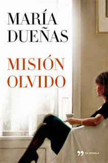 Misión Olvido - Maria Dueñas