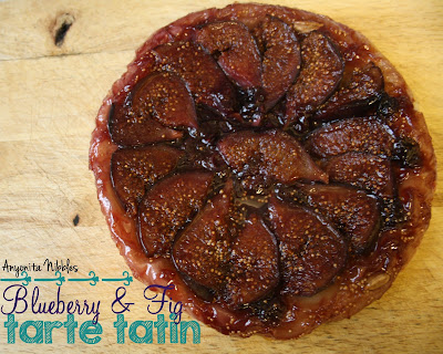 Blueberry and Fig Tarte Tatin from www.anyonita-nibbles.com