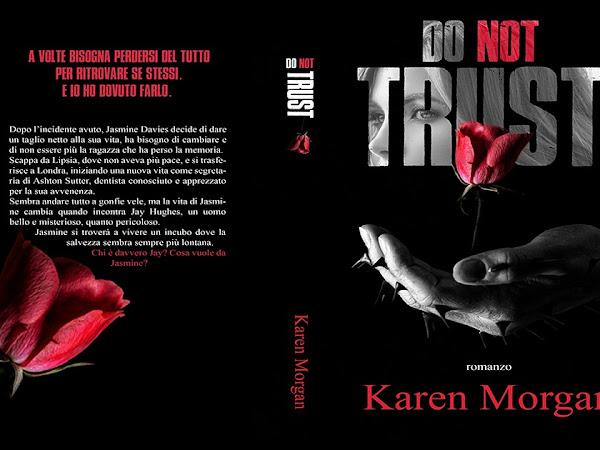Do not Trust di Karen Morgan | Presentazione
