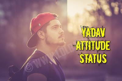 Latest Yadav Attitude Status Shayari For Whatsapp in Hindi