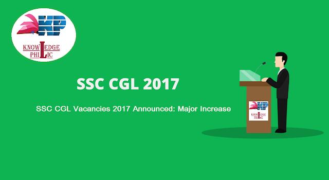 SSC CGL 2017 Vacancy Increased upto 8089, 4200 New Vacancy