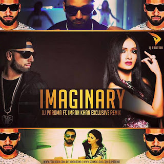Imaginary-Imran-Khan-Dj-Paroma-Remix