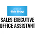 Required Sales Executives, Office Assistants