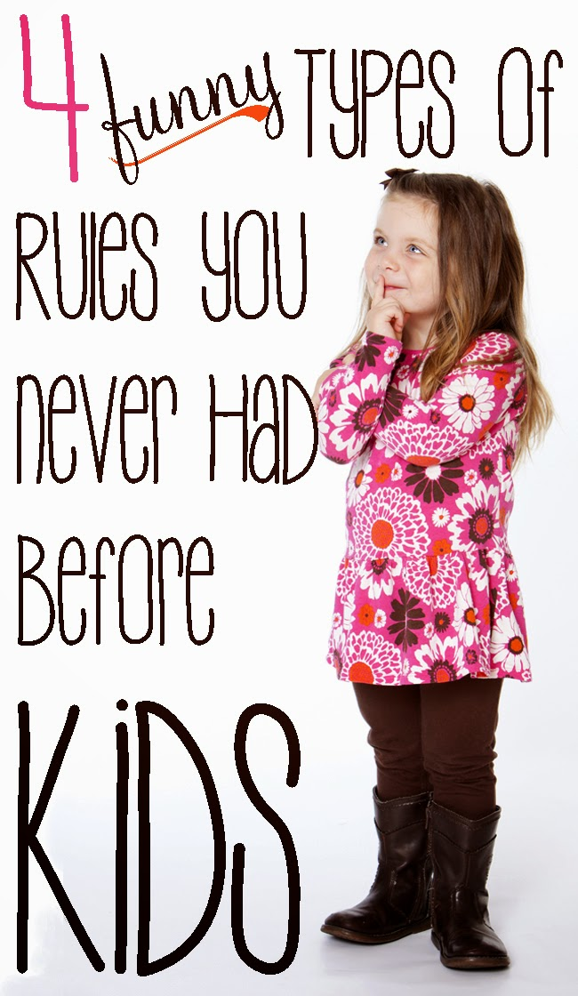 4 FUNNY Types of Rules You Never Had Before Kids article by Robyn Welling @RobynHTV