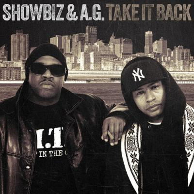 Showbiz & A.G. - Take It Back (LP) - Album Download, Itunes Cover, Official Cover, Album CD Cover Art, Tracklist