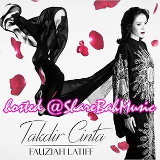 Fauziah Latiff - Takdir Cinta MP3