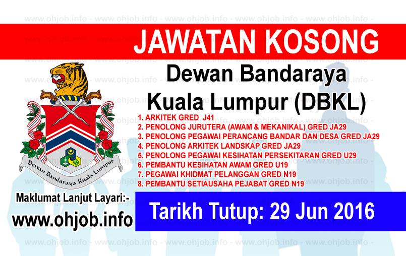 Jawatan Kerja Kosong Dewan Bandaraya Kuala Lumpur (DBKL) logo www.ohjob.info jun 2016