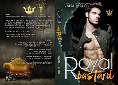 Royal Bastard: Royals Undone Duet Book 1, Nana Malone