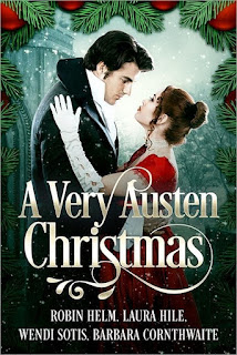 Book Cover: A Very Austen Christmas by Robin Helm, Laura Hile, Wendi Sotis, Barbara Cornthwaite