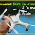 Comment faire un drone à la maison facile 👍😲