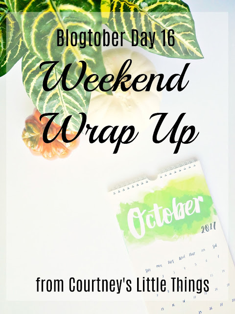 Weekend Wrap Up for October 13-15