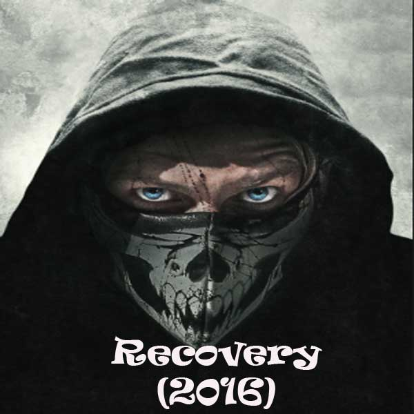 Recovery, Film Recovery, Recovery Trailer, Recovery Synopsis, Recovery Review, Download Poster Film Recovery 2016