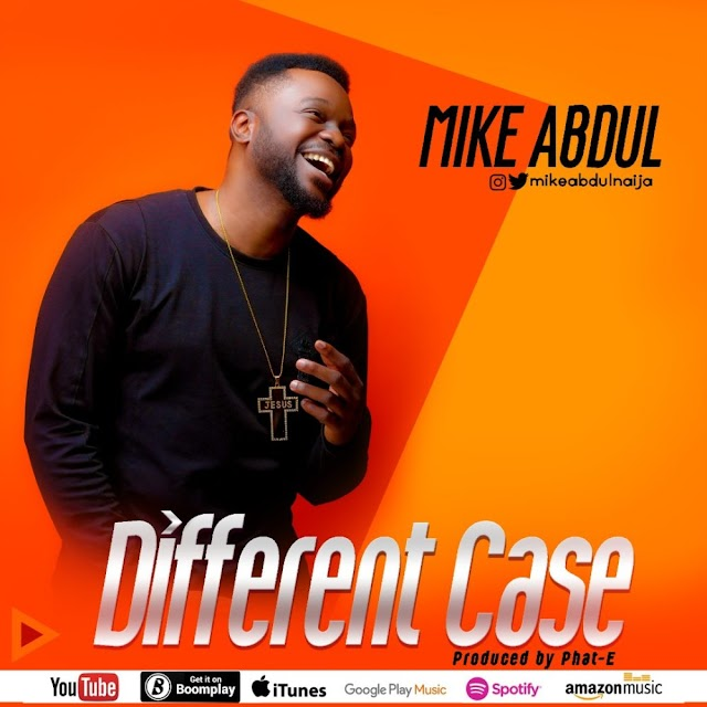 Music: Mike Abdul – Different Case