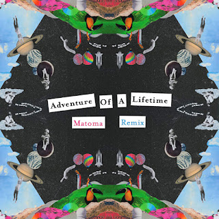Coldplay - Adventure of a Lifetime (Matoma Remix) on iTunes