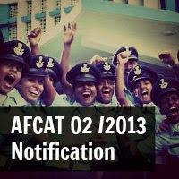 AFCAT 02 /2013 Notification