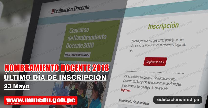 MINEDU: Hoy último día Inscripción Nombramiento Docente 2018 [VIDEO] www.minedu.gob.pe
