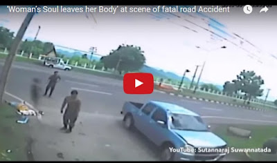 Woman's Soul leaves her Body' @ scene of fatal road Accident
