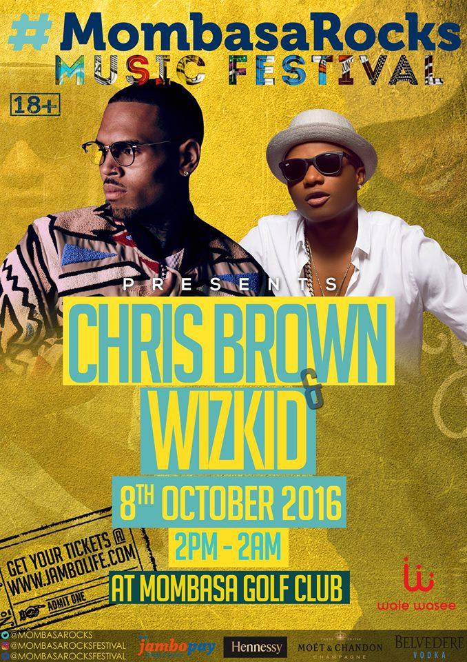 Chris Brown & Wizkid to perform in Kenya #MombasaRocks, tickets cost approx $100-500