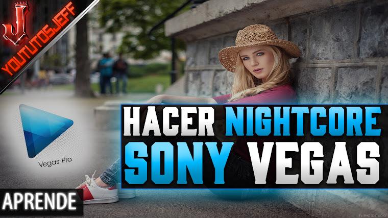Como hacer Nightcore con Sony Vegas