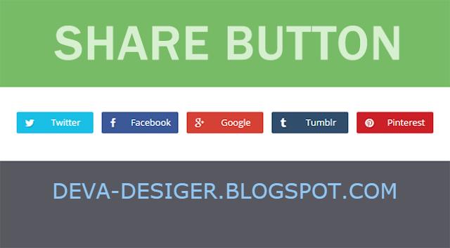 [TUT] Cách tạo Share Button đẹp chuyên nghiệp cho Blogspot | DEVA