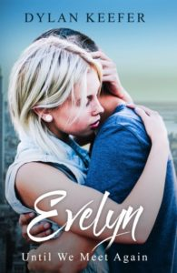 Evelyn: Until We Meet Again by Dylan Keefer