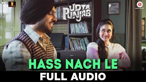 Hass Nach Le - Udta Punjab (2016)