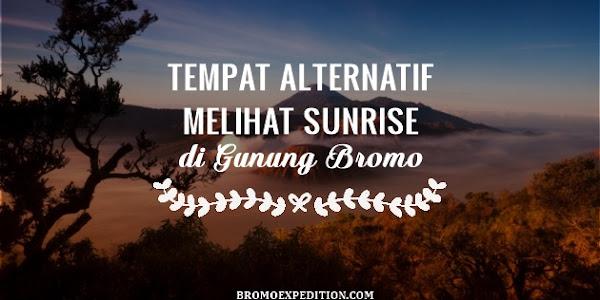 Tempat Alternatif Melihat Sunrise di Bromo (Part 2)