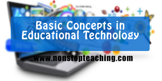 Basic Concept in Educational Technology (Summary)