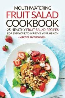25 Healthy Fruit Salad Recipes