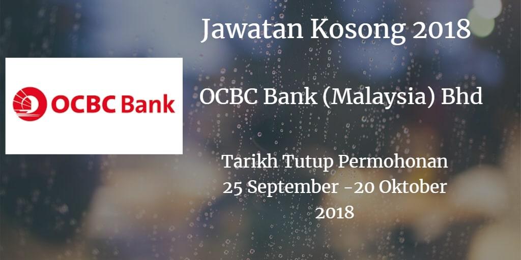 Jawatan Kosong OCBC Bank (Malaysia) Bhd 25 September - 20 Oktober 2018
